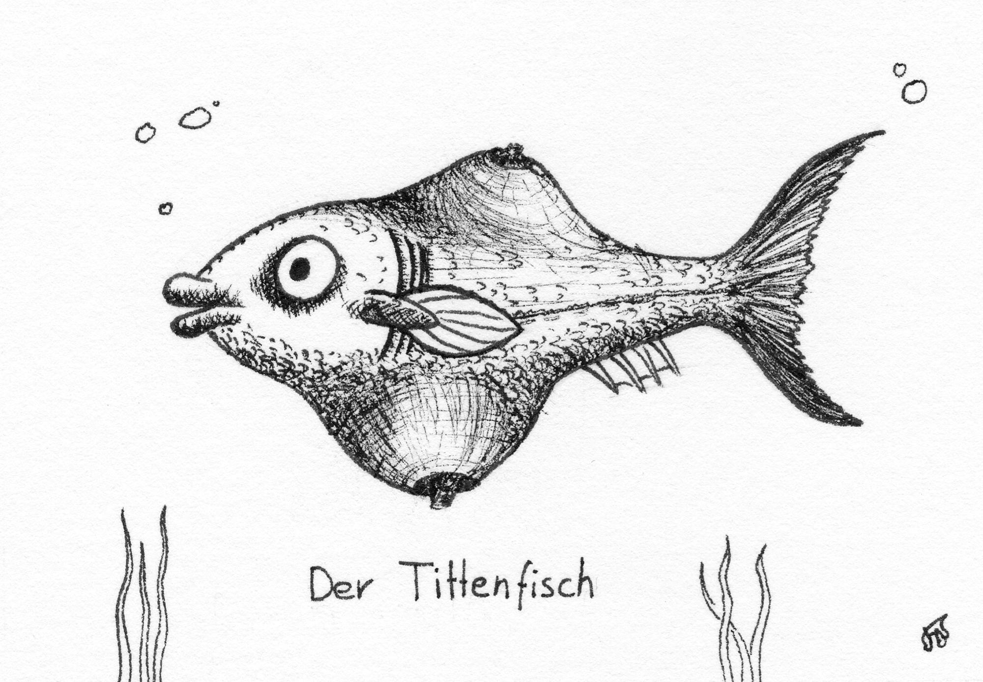 Der Tittenfisch